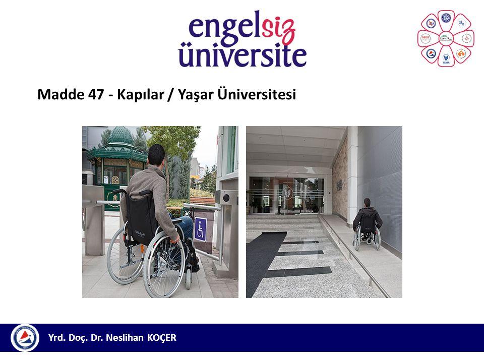 Madde 47 - Kapılar / Yaşar Üniversitesi