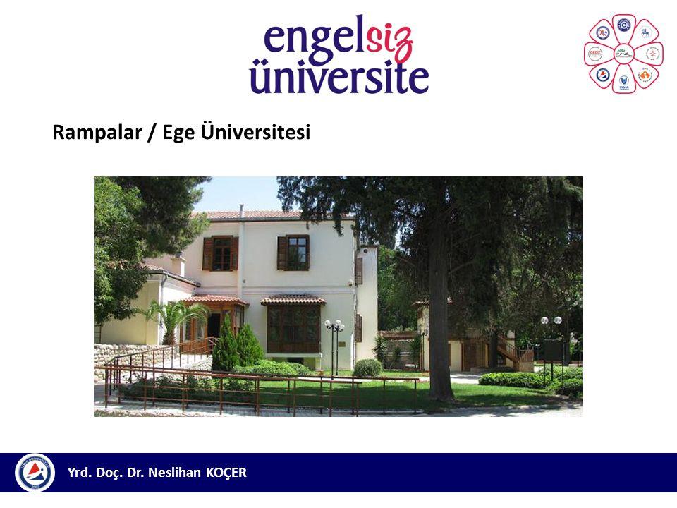 Rampalar / Ege Üniversitesi