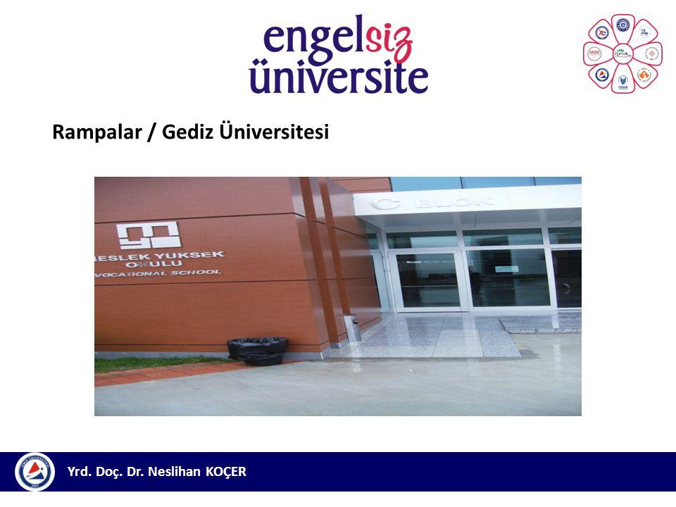 Rampalar / Gediz Üniversitesi