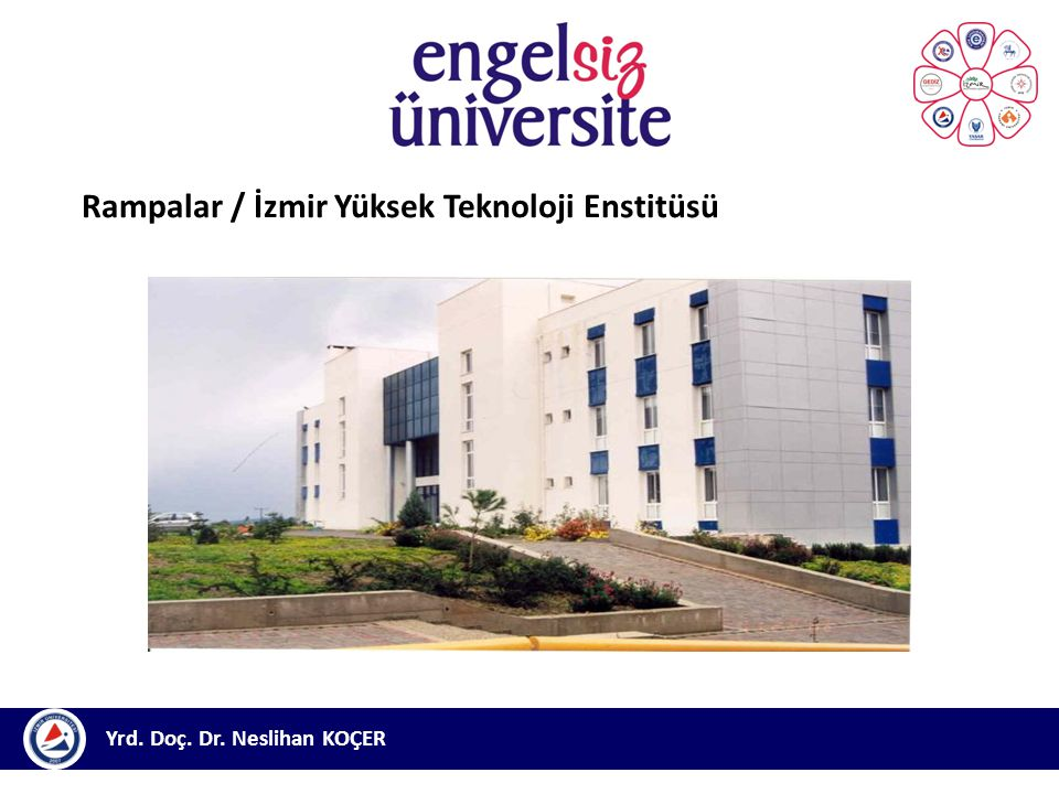 Rampalar / İzmir Yüksek Teknoloji Enstitüsü