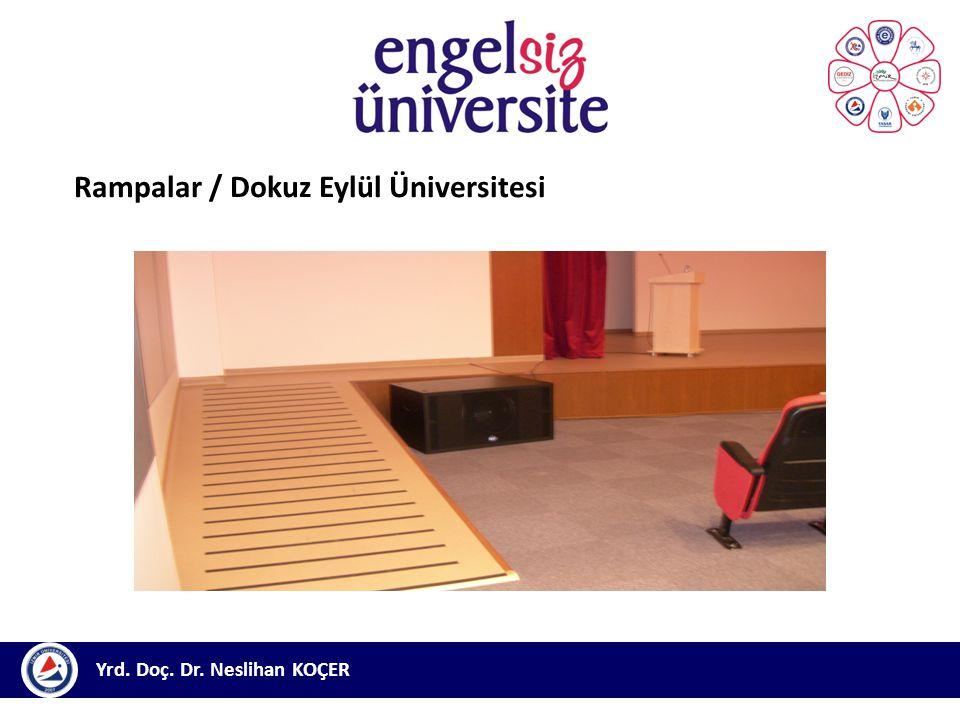 Rampalar / Dokuz Eylül Üniversitesi