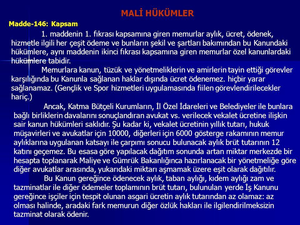 MALİ HÜKÜMLER Madde-146: Kapsam.