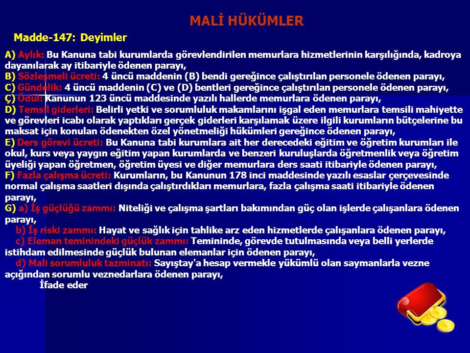 MALİ HÜKÜMLER Madde-147: Deyimler