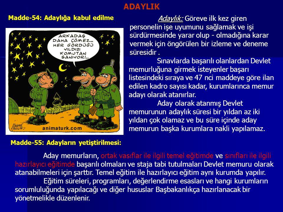 ADAYLIK Madde-54: Adaylığa kabul edilme.