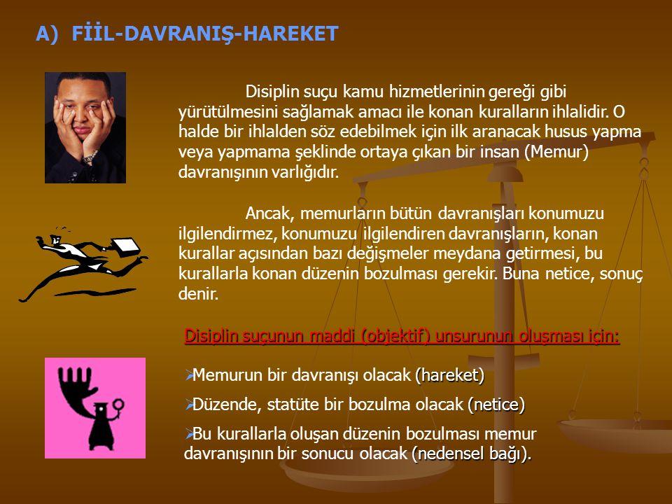 A) FİİL-DAVRANIŞ-HAREKET