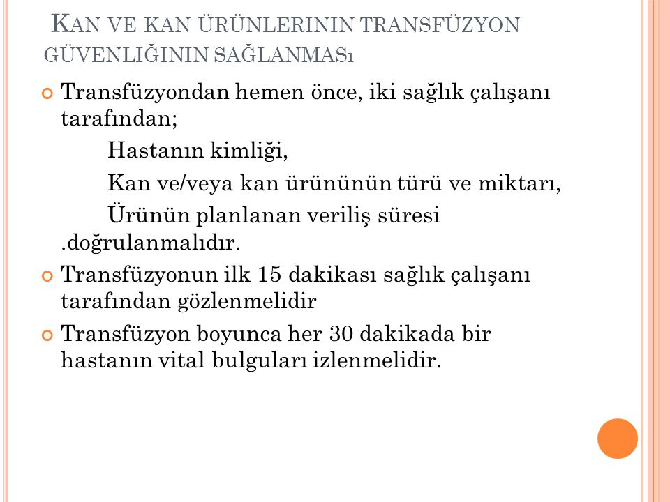 Kan ve kan ürünlerinin transfüzyon güvenliğinin sağlanması