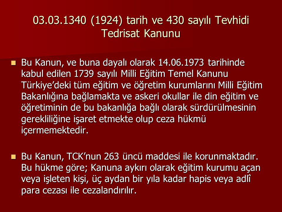 03.03.1340 (1924) tarih ve 430 sayılı Tevhidi Tedrisat Kanunu