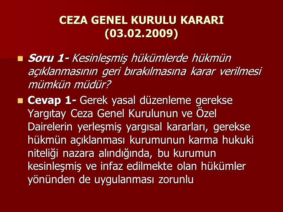 CEZA GENEL KURULU KARARI (03.02.2009)