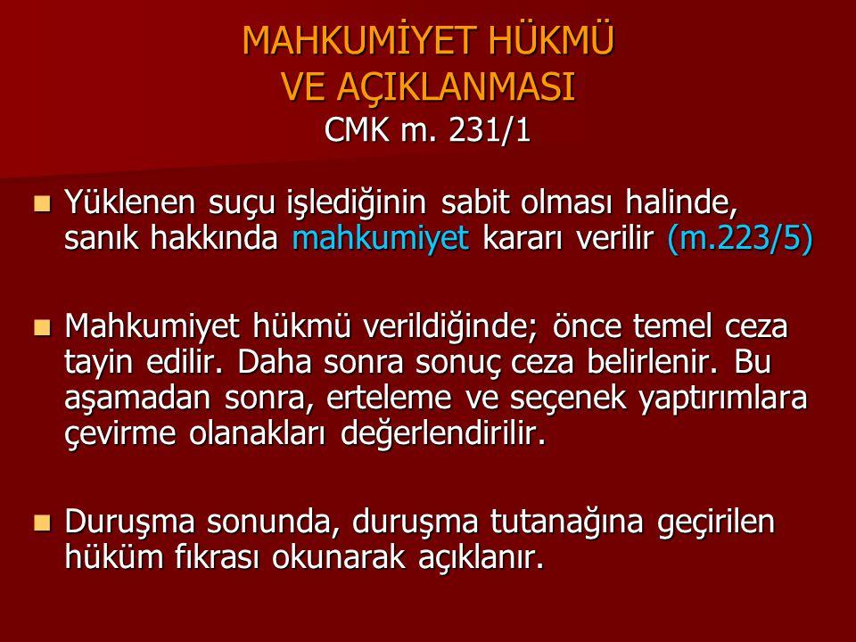 MAHKUMİYET HÜKMÜ VE AÇIKLANMASI CMK m. 231/1