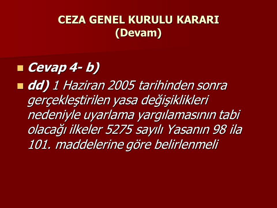 CEZA GENEL KURULU KARARI (Devam)
