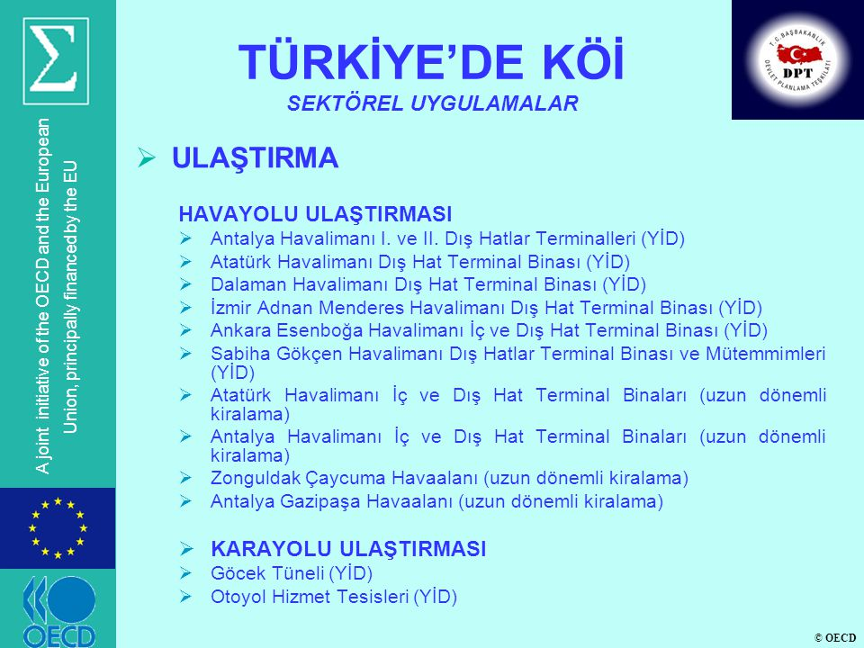 TÜRKİYE'DE KÖİ SEKTÖREL UYGULAMALAR