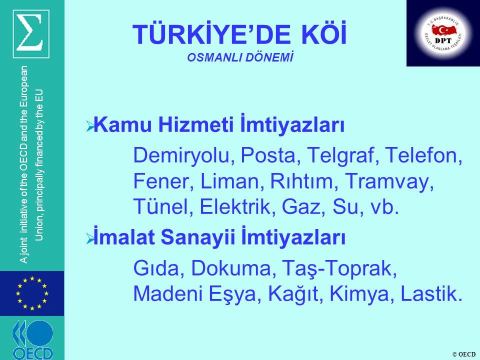 TÜRKİYE'DE KÖİ OSMANLI DÖNEMİ