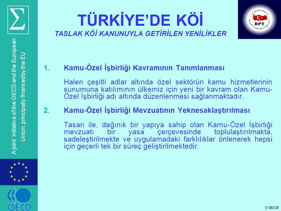 TÜRKİYE'DE KÖİ TASLAK KÖİ KANUNUYLA GETİRİLEN YENİLİKLER