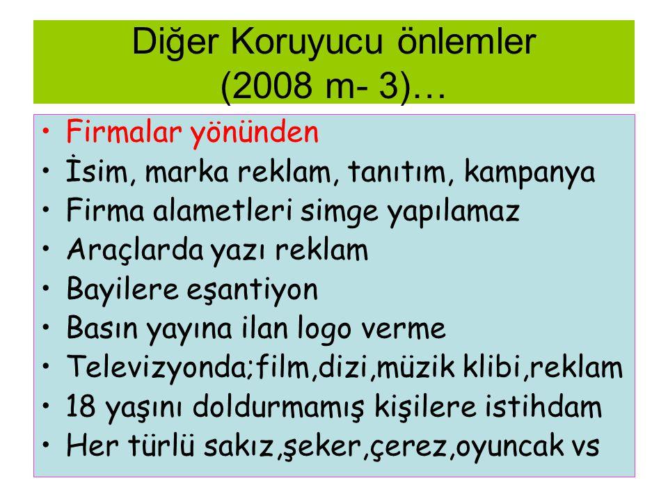 Diğer Koruyucu önlemler (2008 m- 3)…