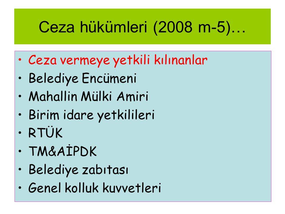 Ceza hükümleri (2008 m-5)… Ceza vermeye yetkili kılınanlar