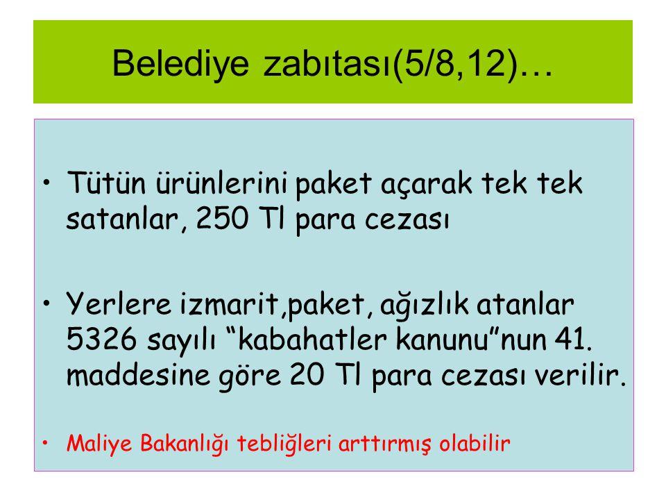 Belediye zabıtası(5/8,12)…