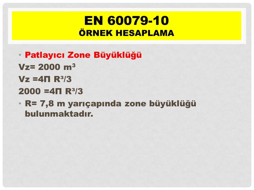 EN 60079-10 Örnek hesaplama Patlayıcı Zone Büyüklüğü Vz= 2000 m3