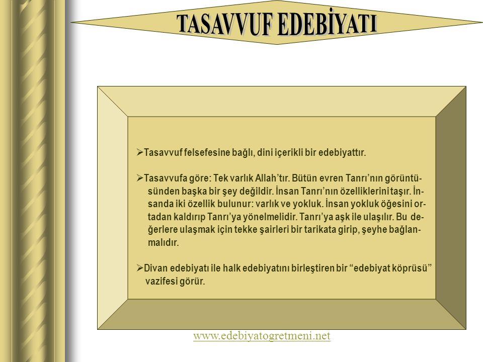 TASAVVUF EDEBİYATI www.edebiyatogretmeni.net