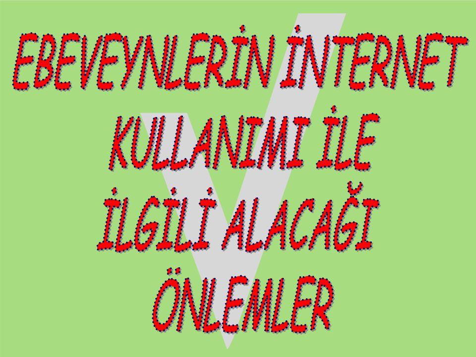 EBEVEYNLERİN İNTERNET