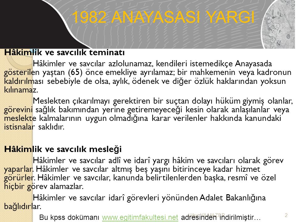 1982 ANAYASASI YARGI Hâkimlik ve savcılık teminatı