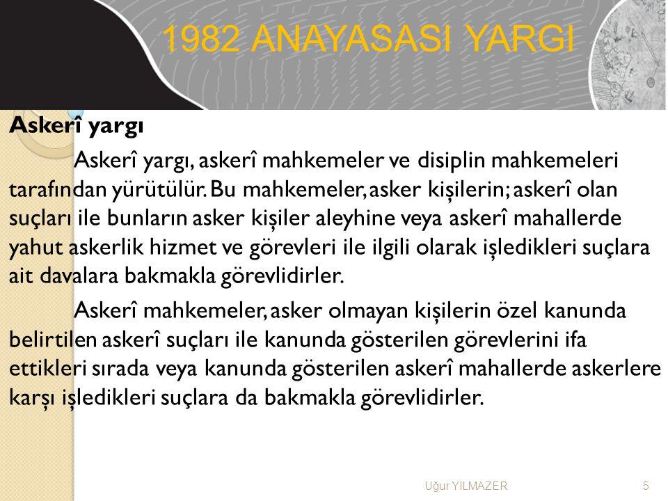 1982 ANAYASASI YARGI Askerî yargı