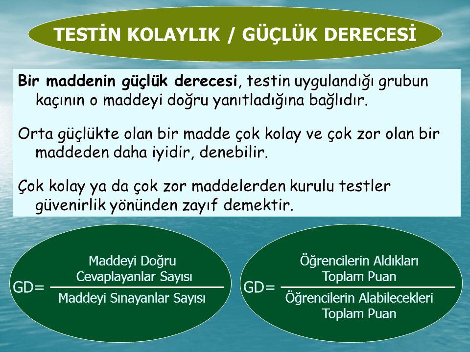TESTİN KOLAYLIK / GÜÇLÜK DERECESİ