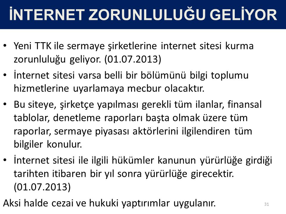 İNTERNET ZORUNLULUĞU GELİYOR