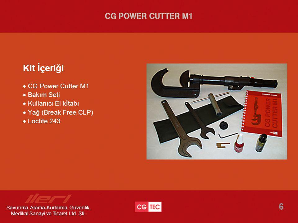 Kit İçeriği CG Power Cutter M1  Bakım Seti  Kullanıcı El kİtabı  Yağ (Break Free CLP)  Loctite 243.