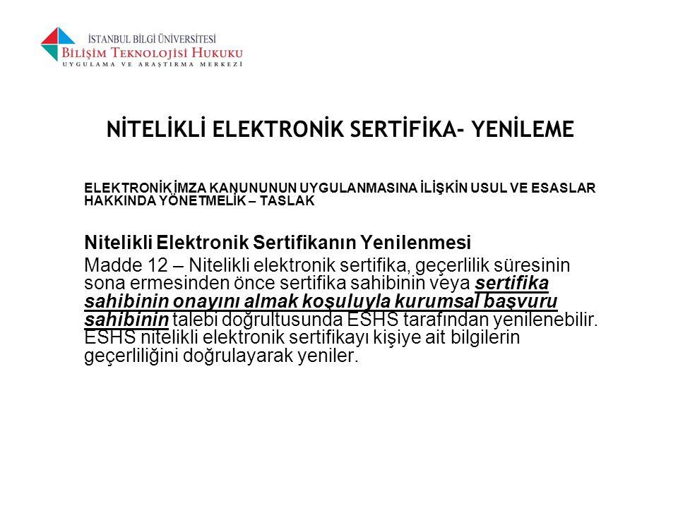 NİTELİKLİ ELEKTRONİK SERTİFİKA- YENİLEME