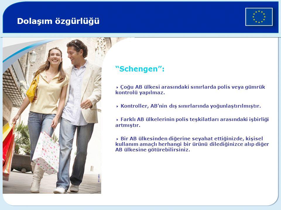 Dolaşım özgürlüğü Schengen :