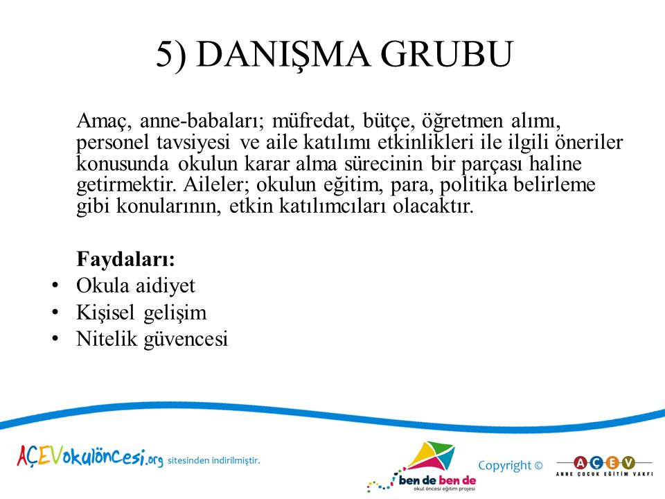 5) DANIŞMA GRUBU