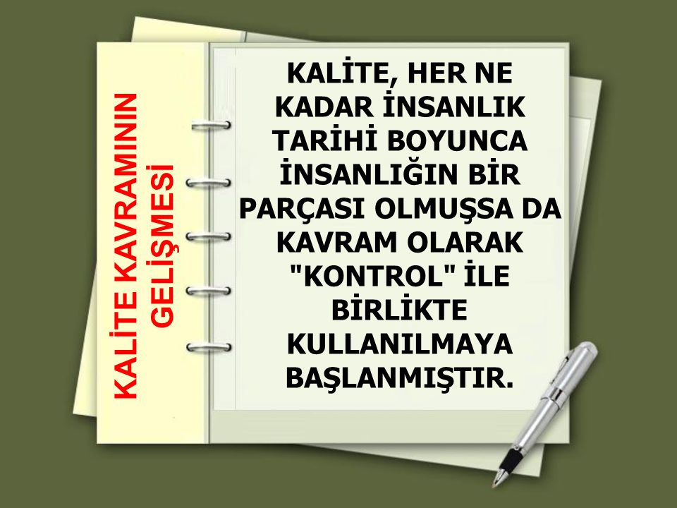 KALİTE KAVRAMININ GELİŞMESİ