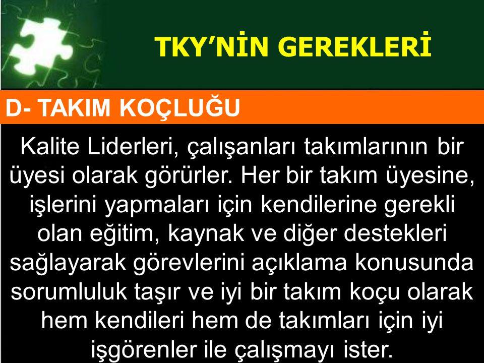 TKY'NİN GEREKLERİ D- TAKIM KOÇLUĞU