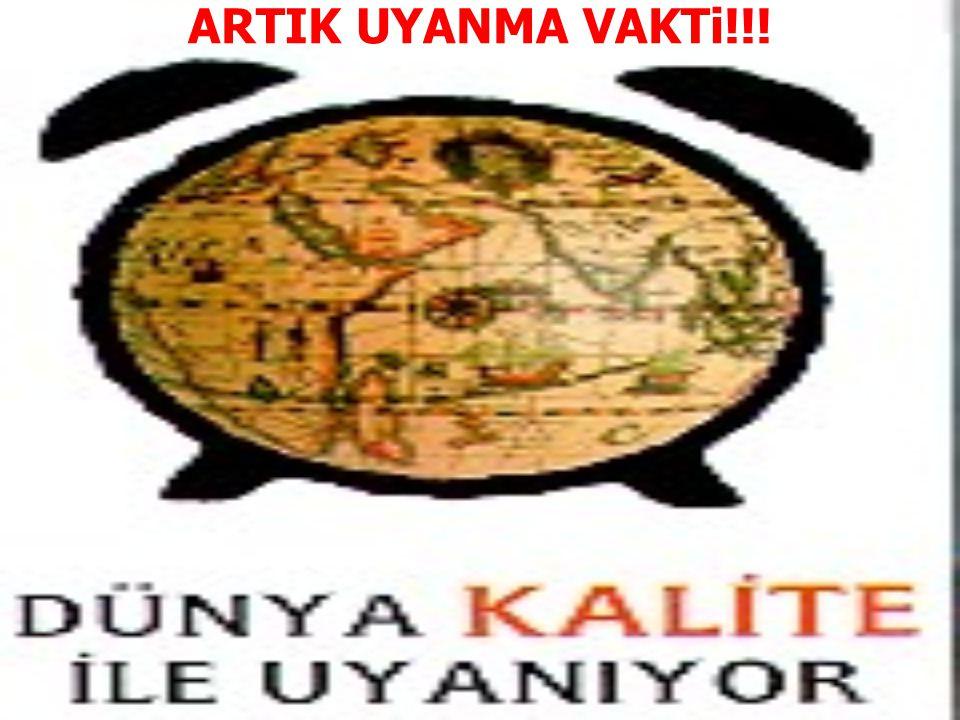 ARTIK UYANMA VAKTi!!!