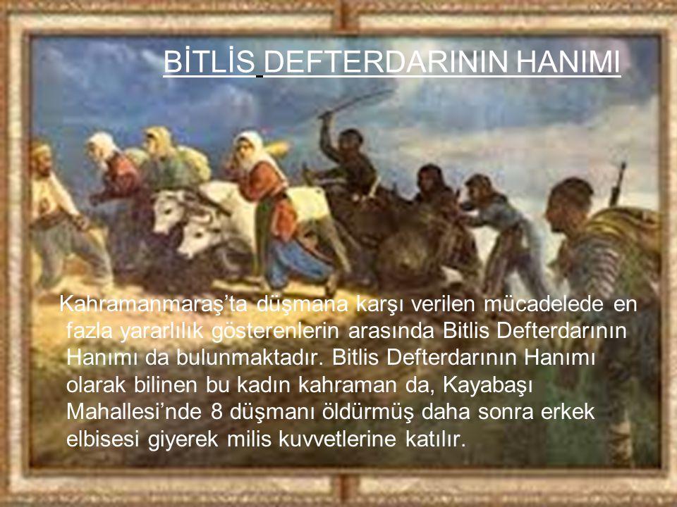BİTLİS DEFTERDARININ HANIMI