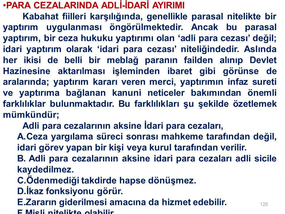 PARA CEZALARINDA ADLİ-İDARİ AYIRIMI