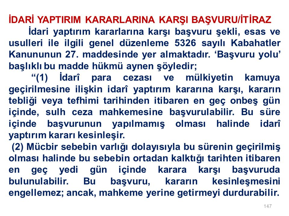 İDARİ YAPTIRIM KARARLARINA KARŞI BAŞVURU/İTİRAZ