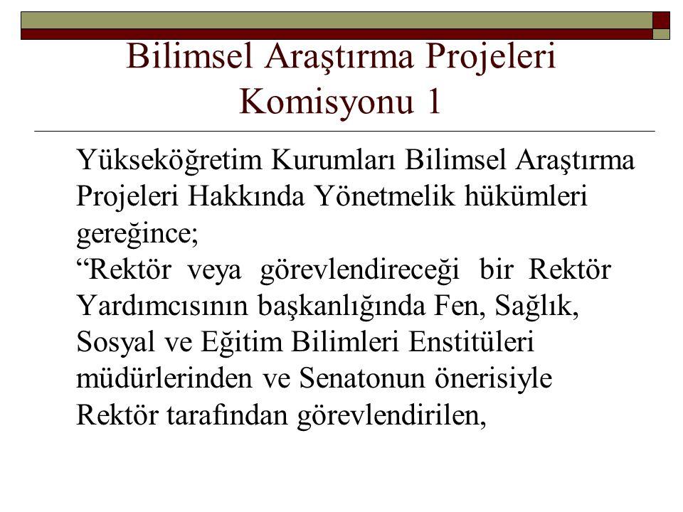 Bilimsel Araştırma Projeleri Komisyonu 1