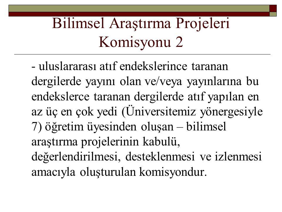 Bilimsel Araştırma Projeleri Komisyonu 2