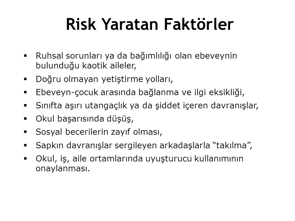 Risk Yaratan Faktörler