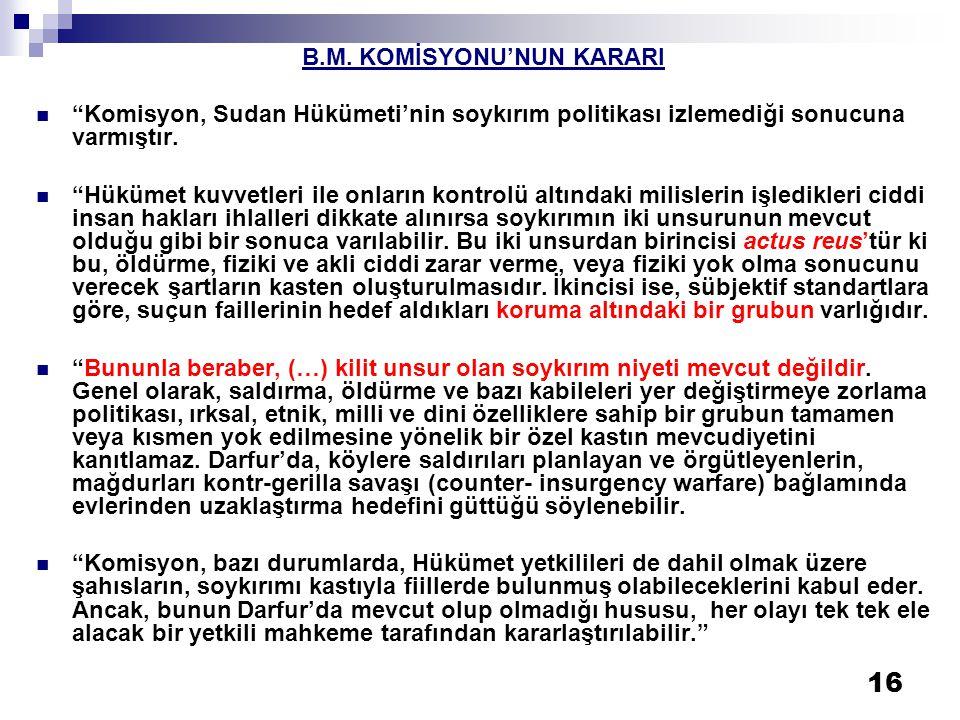 B.M. KOMİSYONU'NUN KARARI
