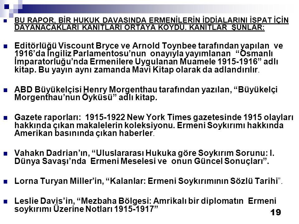 Lorna Turyan Miller'in, Kalanlar: Ermeni Soykırımının Sözlü Tarihi .