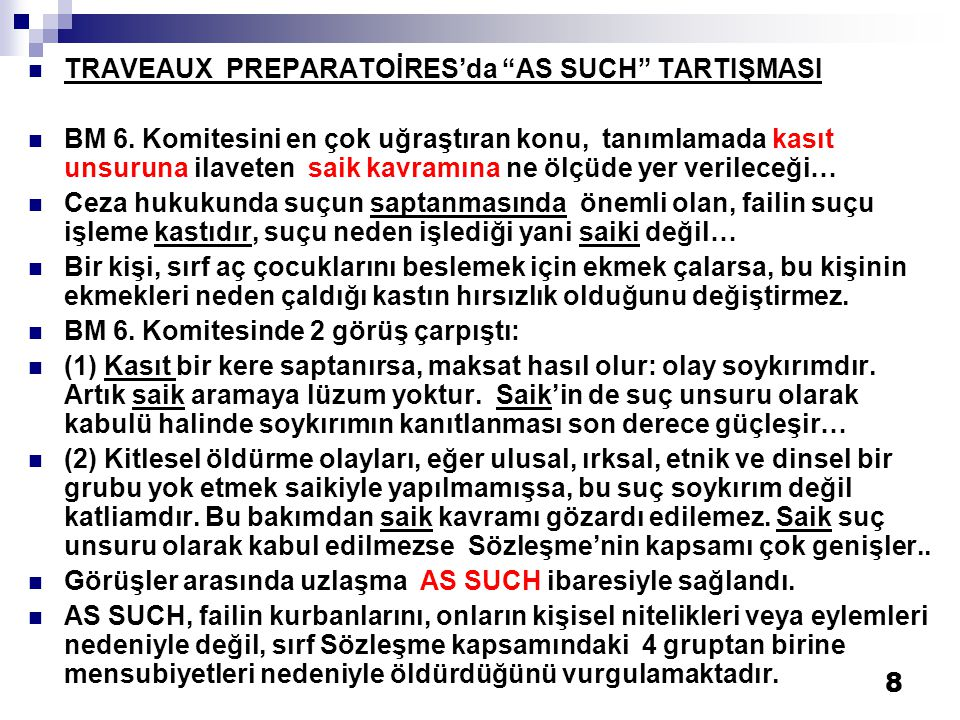 TRAVEAUX PREPARATOİRES'da AS SUCH TARTIŞMASI