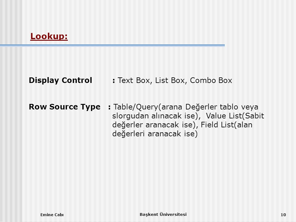 Lookup: Display Control : Text Box, List Box, Combo Box