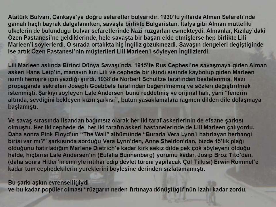 Atatürk Bulvarı, Çankaya'ya doğru sefaretler bulvarıdır