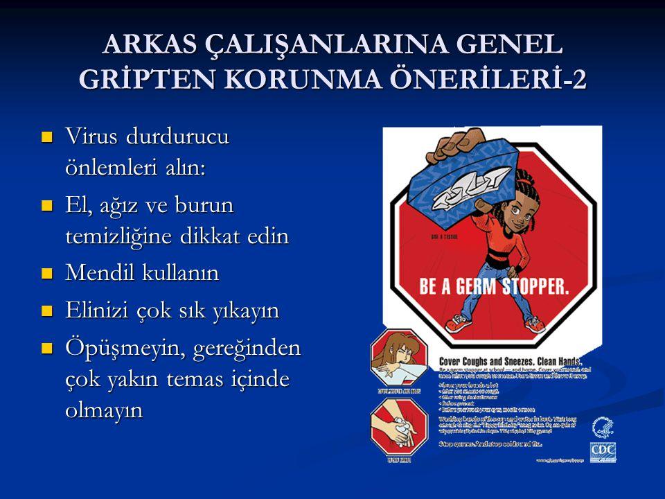 ARKAS ÇALIŞANLARINA GENEL GRİPTEN KORUNMA ÖNERİLERİ-2