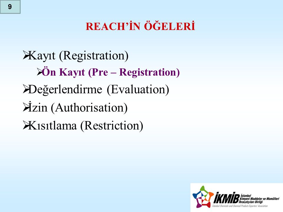 Değerlendirme (Evaluation) İzin (Authorisation)