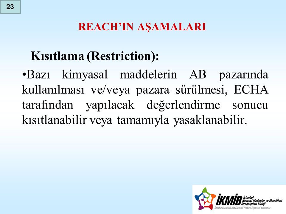 Kısıtlama (Restriction):