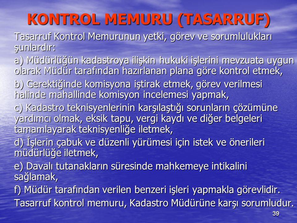 KONTROL MEMURU (TASARRUF)