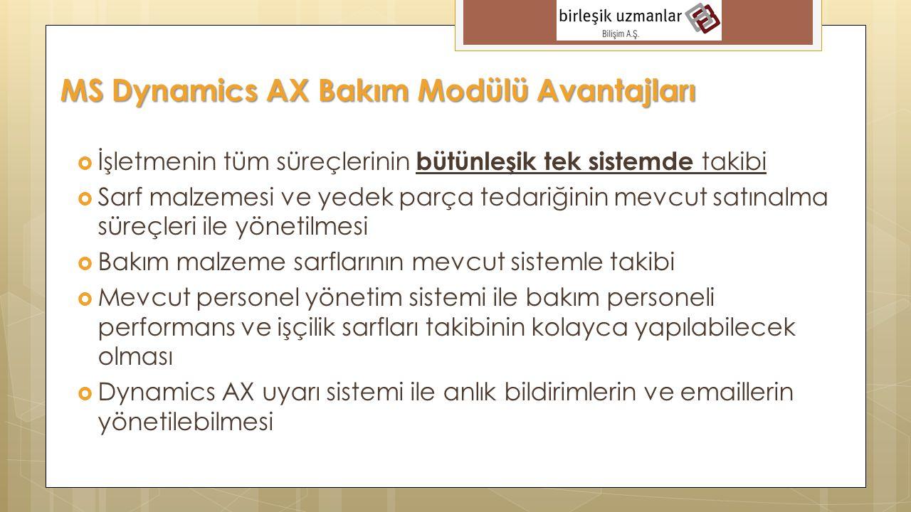 MS Dynamics AX Bakım Modülü Avantajları